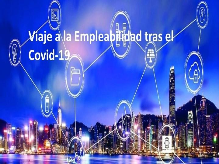 Viaje a la empleabilidad tras la COVID-19