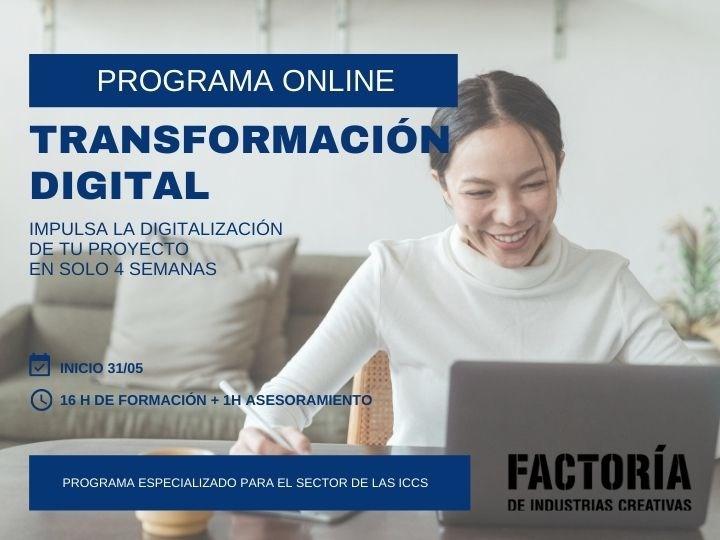 Programa Online Transformación Digital. Factoría de Industrias Creativas